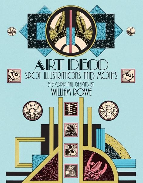Art Deco Spot Illustrations and Motifs 513 Original Designs (Dover Pictorial Archive), 68th Edition