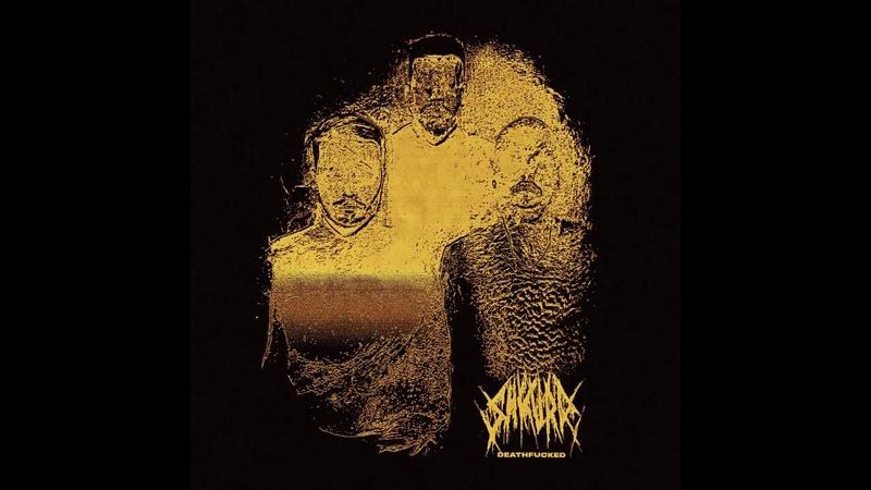 Shkura Deathfucked Single 2020 Grindcore Hardcore