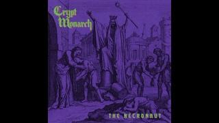 Crypt Monarch - The Necronaut (Full Album) 2021