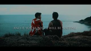 l Teh & Oh-aew l And if you're lost, I will be waiting