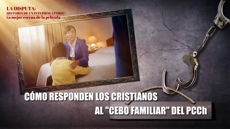 Historia de un interrogatorio VI Cómo responden los cristianos al cebo familiar del PCCh