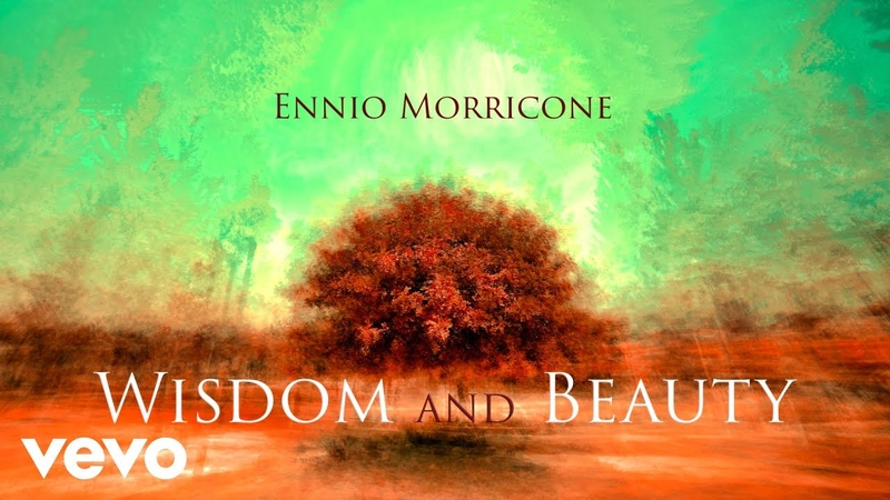 Ennio Morricone Wisdom and Beauty ● Music Collection 𝐇𝐃 Audio