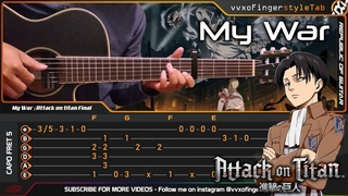 "Attack on Titan (Final Season) - My War ""Boku no Sensou"" - Fingerstyle Guitar Cover | TAB Tutorial"