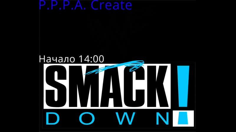 WWF Smackdown - Year 1 November от * POZiTiVchiKa * (Выпуск 89) Без Чата