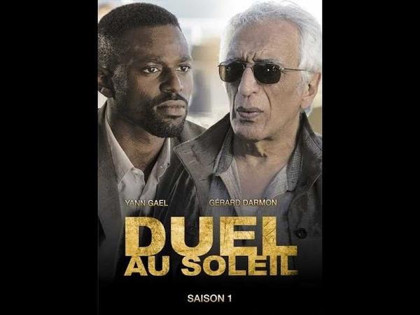 Дуэль под солнцем 1 сезон 5 серия детектив криминал 2014 Франция