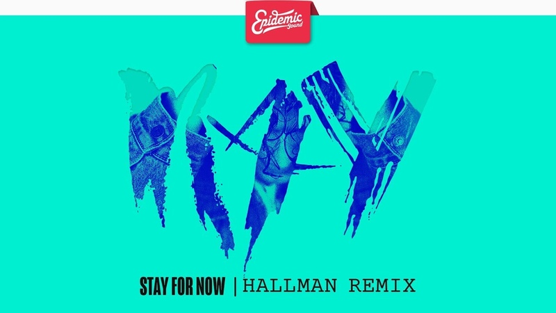 Ray feat. Phawn - Stay For Now (Hallman Remix)