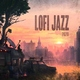 LoFi Jazz - 2020