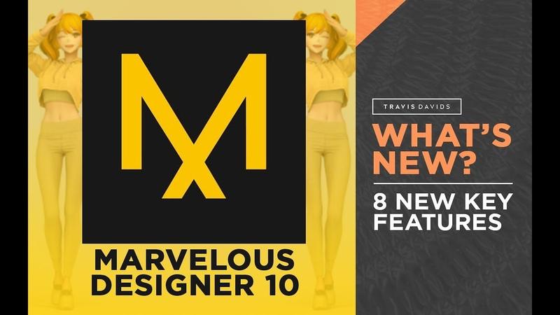 Marvelous Designer 10 - 8 New Key Features