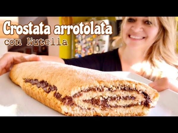 CROSTATA ARROTOLATA alla NUTELLA dolce da COLAZIONE semplice e veloce