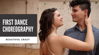 """Romantic Country Wedding Dance Choreography to """"Beautiful Crazy"""" by Luke Combs"""