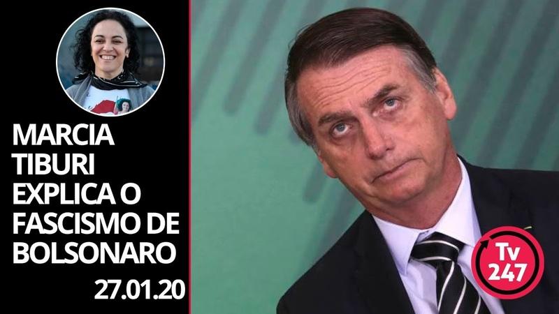 Marcia Tiburi explica o fascismo de Bolsonaro