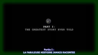 """ZEITGEIST - L'esprit du moment - Partie 1/3 : """"La Fabuleuse Histoire Jamais Racontée"""""""