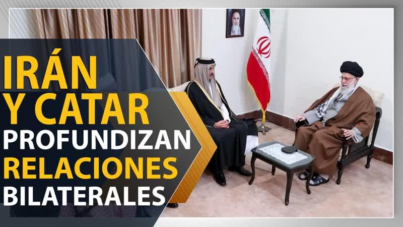 Irán y Catar profundizan relaciones bilaterales