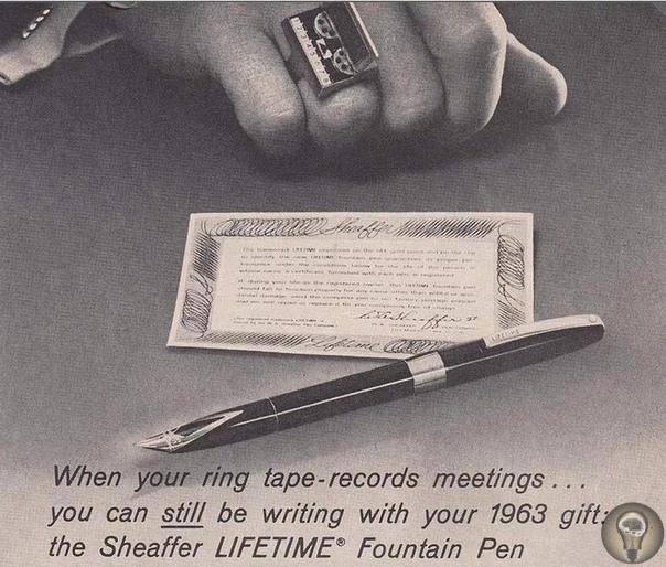 Будущее в рекламе перьевых ручек В начале 1960-х компания Sheaffer выпустила новую линейку перьевых ручек Sheaffer Lifetime и по этому поводу запустила оригинальную рекламную кампанию. В каждой