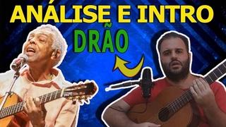 [SEGREDO REVELADO] ANÁLISE HARMÔNICA E INTRO Da Música Drão De Gilberto Gil By Fred Schettini