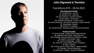 John Digweed (UK) & Themba (South Africa) @ Transitions 870