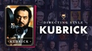 Why We re Obsessed with Stanley Kubrick Movies Kubrick s Directing Style Explained