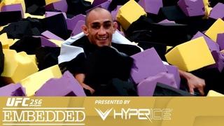 UFC 256: Embedded - Эпизод 4