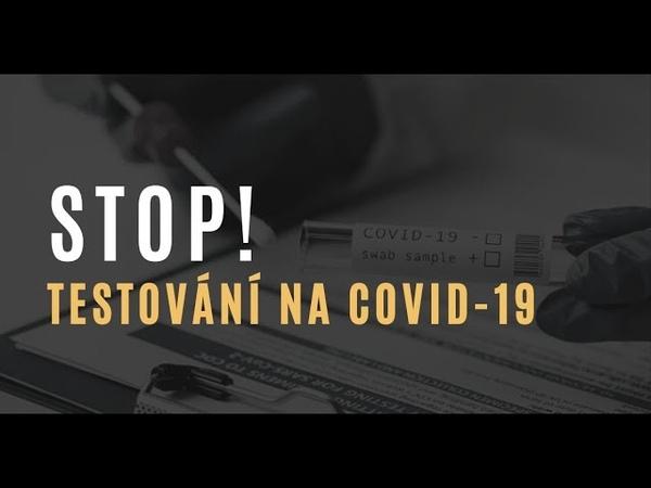 STOP testování na covid 19 PCR testy jsou neúčinné