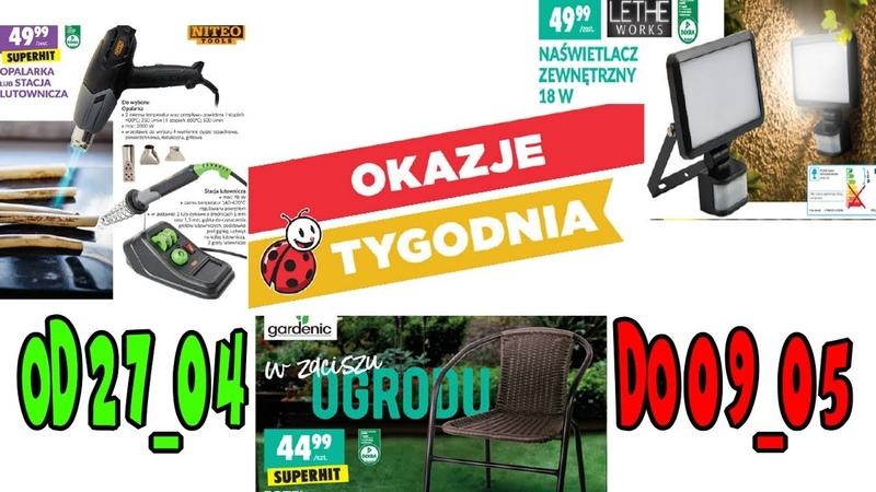 Biedronka OKAZJE TYGODNIA od 27_04 do 09_05. Бедронка нова газетка, Польша.