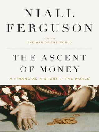 Niall Ferguson] The Ascent of Money A Financial