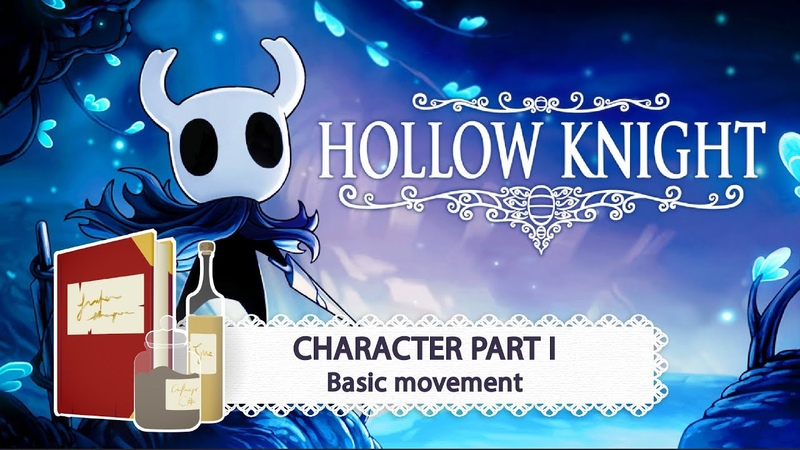 Game Dev Pantry Hollow Knight Character Part 1 Basic Movement