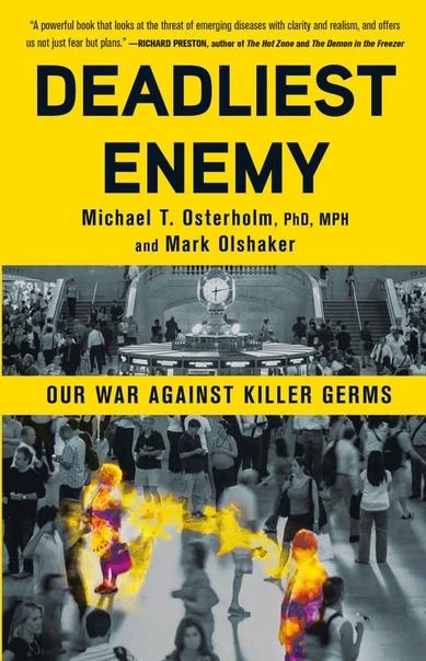 Deadliest Enemy Our War Against Killer Germs