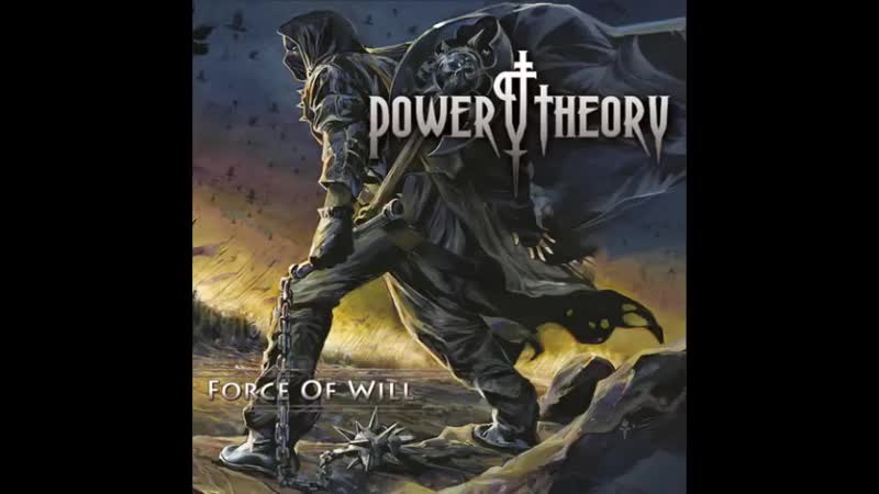 Power Theory Force of Will