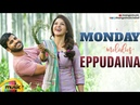 Eppudaina Video Song Monday Melody Mahanubhavudu Movie Sharwanand Mehreen Thaman S