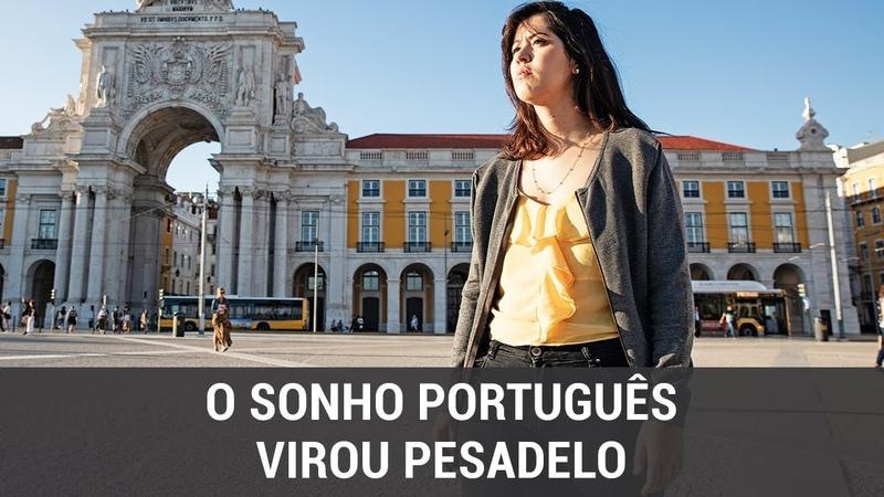 Morar em Portugal quando o sonho vira pesadelo
