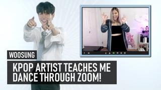 Kpop artist teaches me dance through Zoom   WOOSUNG (김우성) – Lazy