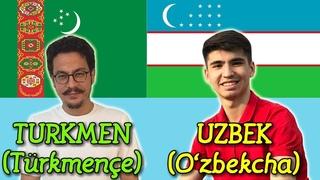 Similarities Between Turkmen and Uzbek