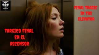 MEJOR TERROR con TRAGICO FINAL en el ASCENSOR---FINAL TRAGIC in the ELEVATOR