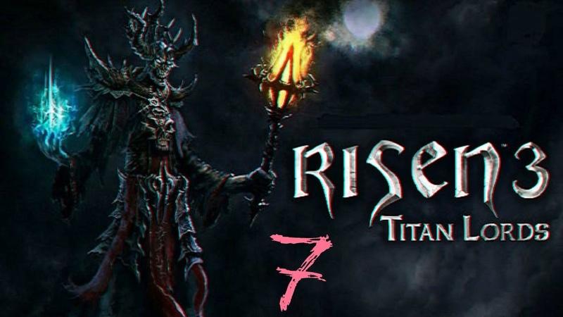 Прохождение игры Risen 3 Titan Lords Холодные ночи №7