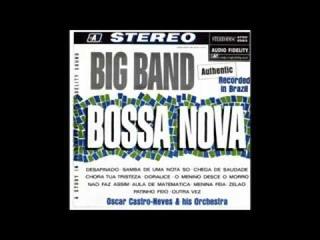 Oscar Castro Neves - Big Band Bossa Nova - 1962 - Full album