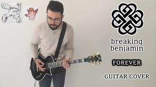 Breaking Benjamin - Forever (Guitar Cover)