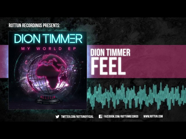 Dion Timmer Feel Rottun Official Full Stream