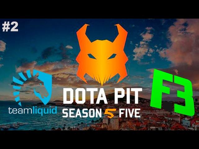 Liquid vs FlipSid3 2 DotaPit Season 5 Dota 2
