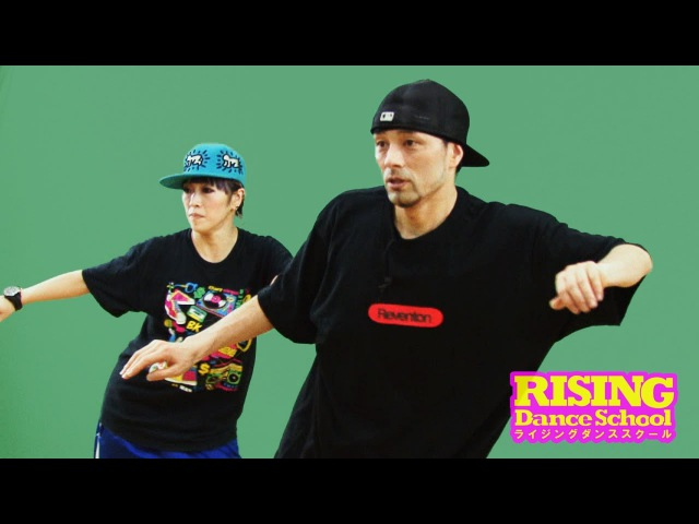【HIPHOP】ケントステップ RISING Dance School ライジングダンス STEZO   TDC