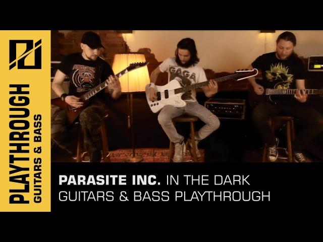 Parasite Inc. - In the Dark (GUITARS BASS PLAYTHROUGH) [German Melodic Death Metal]