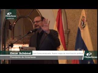 Oscar Schémel - Nuevo mapa de movilización política