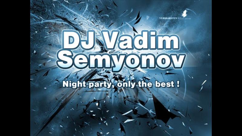 Vadim Semyonov Naghtly tys