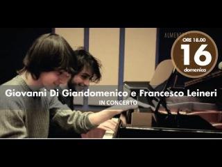 Giovanni Di Giandomenico e Francesco Leineri in concerto
