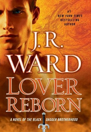 Lover Reborn (Black Dagger Brotherhood #10)