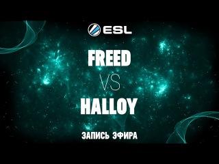 ESL 1v1 Russia&CIS#1 / hAlloy -vs- FreeD / Grand-Final bo5