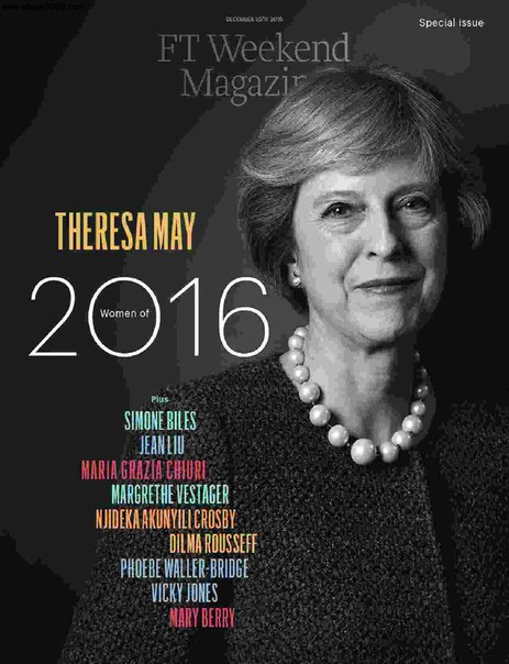 FT Magazine Saturday December 10  2016