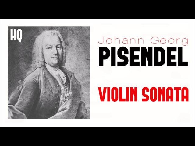 Johann Georg Pisendel Violin Sonata Classical Baroque Music HQ