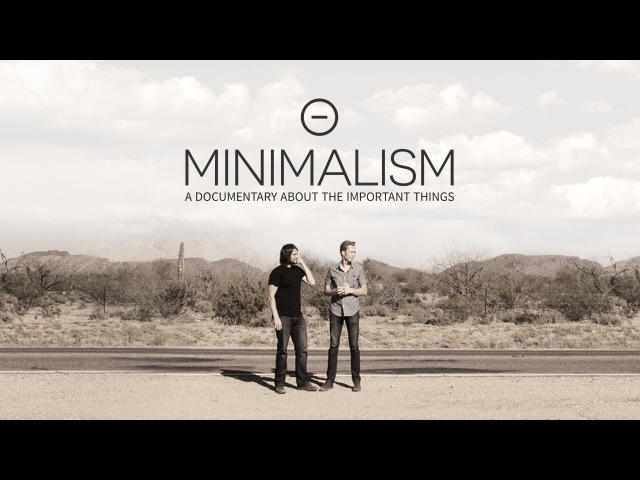 Minimalism A Documentary About the Important Things (Official Trailer)