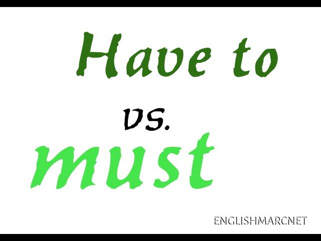 Confusing English Have to vs. Must (Differenza tra HAVE TO e MUST - Adatta per gli esami Cambridge)