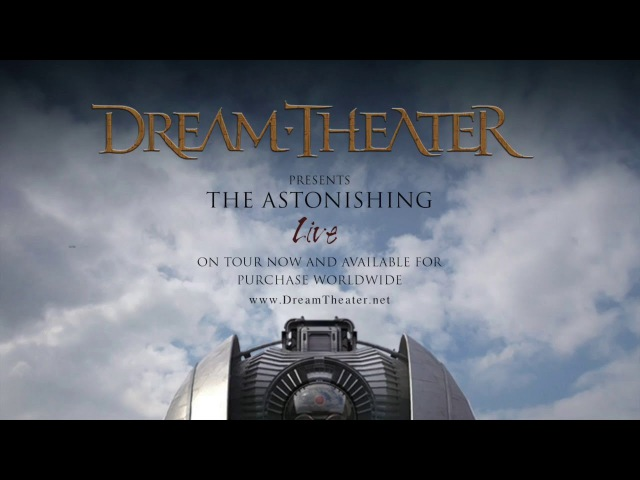 Dream Theater NOMAC во время тура в поддержку The Astonishing 2016 ДОКУМЕНТАЛКА
